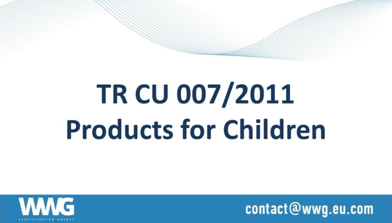 EAC Certification of products for children (TR CU 007/2011)